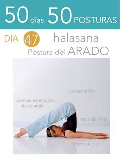 Yoga-Get Your Sexiest Body Ever Without - 50 días 50 posturas. Día Postura del arado - In Just One Day This Simple Strategy Frees You From Complicated Diet Rules - And Eliminates Rebound Weight Gain Iyengar Yoga, Ashtanga Yoga, Kundalini Yoga Poses, Yoga Mantras, Fitness Del Yoga, Yoga 1, Vinyasa Yoga, Yoga Flow, Yoga World