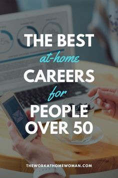 You've heard it before, 50 is the new If you're interested in working from home and you're older or retired, check out these careers for people over At Home Careers, Best Careers, Jobs For Over 50, Career Advice, Career Ideas, New Career At 40, Jobs For Women, Legitimate Work From Home, Career Change