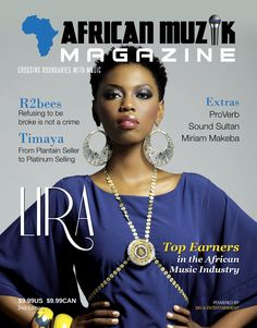 The new African Muzik Magazine featuring South African singer Lira, she performed at the Inaugural Ball in Washington, D.C. in honor of President Barack Obama's Inaugural. #lira #obama