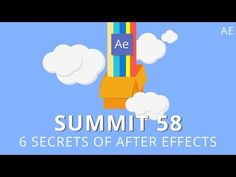 Summit 58 - 6 Secrets of After Effects - After Effects - YouTube ★★★ Find More inspiration @creativeelc ★★★