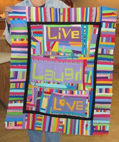 Live Laugh Love by Peg. made with UnRuly Letters. woohoo!!!!