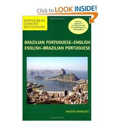 Brazilian Portuguese-English/ English-Brazilian Portuguese Concise Dictionary by Amadeu Marques.