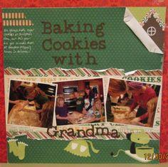 Baking Cookies with Grandma!! - Scrapbook.com: