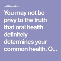 You may not be privy to the truth that oral health definitely determines your common health. One of the vital components of the method for oral hygiene consists of the usage of mouthwash. It reduces the presence of plaque, while reaching and fighting micro organism that escaped dental cleaning on the identical time. It is…