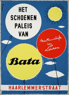 Palace of shoes, Bata. Of course in Leiden. Poster by Theo Stradman, Netherlands, ca. 1954