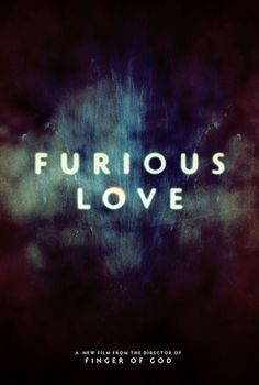 Furious Love (2010)  Darren Wilson In this follow up to the breakout hit, Finger of God, join filmmaker Darren Wilson as he travels the world to some of the darkest spiritual climates on the planet. His one goal: to put God's love to the test. Demon tents, New Age and Witchcraft festivals, the persecuted church, heroin addicts, the sex trade...they are no match for the raw power of God's unconditional love. This powerful, haunting film will open your eyes to the war raging around us all, and…