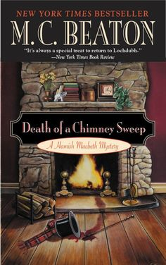 Death of a chimney sweep / M.C. Beaton. A Hamish Macbeth mystery.