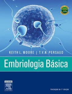 Embriologia Básica (Portuguese Edition) by Keith Moore. $85.09