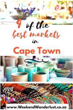 4 of the best markets in Cape Town, where you can find great food and craft goods unique to Cape Town