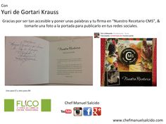 Con Yuri De Gortari, muchas gracias por ser tan accesible y poner unas palabras y tu firma en el recetario, y tomarle una foto para publicarlo en tus redes sociales, saludos!!! buena vibra!!! #chefcms #YurideGortari #flico Museo Nacional de Culturas Populares #conaculta