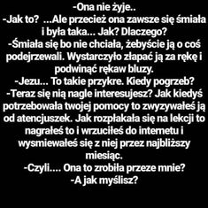 #przykre #śmierć #smutek  Pomagajcie ludziom, którzy tej pomocy naprawdę potrzebują Sad Texts, Sad Love, Meaningful Words, Good Advice, Sad Quotes, Sadness, Crying, Quotations, Depression
