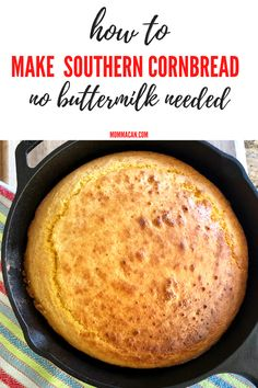 Make this easy and quick recipe for southern cast-iron skillet cornbread. If you have no buttermilk, you are in luck! Make this cornbread with plain milk or even plant-based milk. Pin this recipe for your next meal or chili night Southern Cornbread Recipe, Homemade Cornbread, Sweet Cornbread, Best Cornbread Recipe For Chili, Cast Iron Cornbread Recipe Without Buttermilk, Cornbread Recipe Without Flour, Cornbread Recipes, Homemade Breads, Iron Skillet Recipes