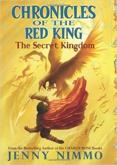 Chronicles of the Red King: The Secret Kingdom: Jenny Nimmo: 9780439846738: Amazon.com: Books
