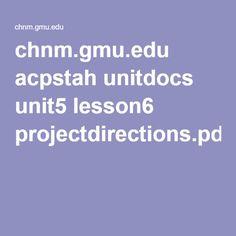 chnm.gmu.edu acpstah unitdocs unit5 lesson6 projectdirections.pdf