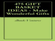 237 best gift baskets images on pinterest gift ideas candy