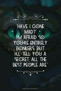 Trendy Quotes Alice In Wonderland Cheshire Cat Movies - Inspiration, Aspirations - Thin Cat web Movie Quotes, Book Quotes, Funny Quotes, Life Quotes, Great Quotes, Quotes To Live By, Inspirational Quotes, Super Quotes, The Words