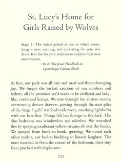 "Lucy's Home for Girls Raised by Wolves"", from St. Lucy's Home for Girls Raised by Wolves, by Karen Russell Raised By Wolves, Culture Shock, New Environment, Girl House, Classroom Ideas, Wolf, Ink, Printed, Girls"