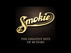 Smokie - The Greatest Hits of 40 Years (Full Album)