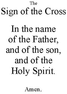 the sign of the cross | And we always often use the sign of the Cross to begin and end another ...
