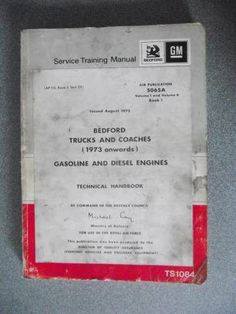 Bedford Trucks & Coaches Gasoline & Diesel Engines Service Manual 1973 TS1084