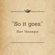 What is the Kurt Vonnegut book and the exact quote?