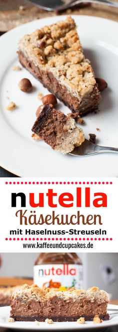 Nutella chocolate cheesecake with hazelnut sprinkles- Nutella-Schoko-Käsekuchen mit Haselnuss-Streuseln Nutella cheesecake with chocolate topping and hazelnut crumble topping - Nutella Cheesecake, Easy Cheesecake Recipes, Easy Cake Recipes, Sweet Recipes, Baking Recipes, Cookie Recipes, Dessert Recipes, Classic Cheesecake, Bread Recipes