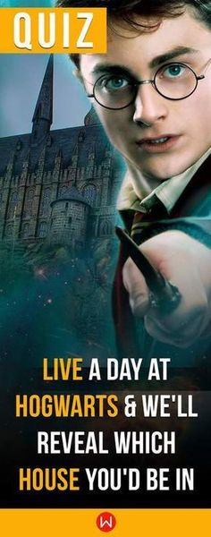 A quiz that will take you through an ordinary day at Hogwarts! See which house you'd be in depending on your answers!