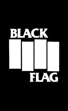 The mighty Black Flag Black Flag Logo, Black Flag Band, Arte Punk, Punk Art, Punk Poster, New Wave Music, Provocateur, Band Logos, Alternative Music