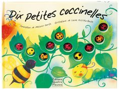 Amazon.fr - Dix petites coccinelles - Laura Huliska-Beith, Melanie Gerth, Elisabeth de Galbert - Livres