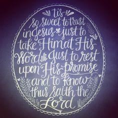 Tis So Sweet to Trust in Jesus | hand lettering artwork by Andrea Howey via www.instagram.com/andrearhowey