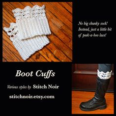 A new item that I have been seeing online over and over again are boot cuffs. All different sizes and colours...some casual, some lacy....almost like small legwarmers....calf warmers! So I have started to make them :) They add a bit of interest to your boots without having to wear a chunky sock or legwarmers.  I hope to have some in my etsy store later this month.  $15 and up Boot Cuffs, Arm Warmers, Etsy Store, Socks, Colours, Stitch, Hats, Casual, How To Wear