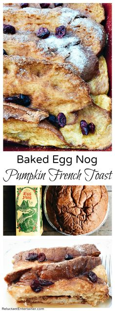 This overnight Baked Egg Nog Pumpkin French Toast is an easy, delicious holiday breakfast to your family or out-of-town guests!