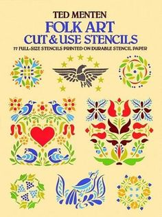 Folk Art Cut & Use Stencils: Ted Menten: 9780486248387: Amazon.com: Books.  Hoping these stencils will be useful to decorate on my plates, floors and maybe even fabric for wall hangings.