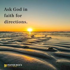 """If you want to know God's will, then you can start with these two steps: Admit that you need guidance. Psalm says, """"He guides the humble in what is right and teaches them … Continue reading Two Steps Toward Knowing God's Will Son Quotes, Faith Quotes, Life Quotes, God Prayer, Prayer Scriptures, Bible Teachings, Bible Verses, Pastor Rick Warren, Psalm 25"""
