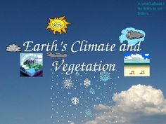 Power Point Earth's Climate and Vegetation