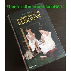 #LecturaRecomendadaB612 «Un árbol que crece en Brooklyn» de Betty Smith #Lectura #Libros #Literatura #LeeSiempre #ProyectosB612