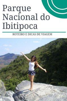 Roteiro e dicas de viagem para o Parque Nacional do Ibitipoca