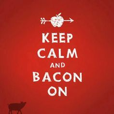 Keep Calm .... and Bacon On at Beer + Bacon Fest in NE Minneapolis May 13th, 2017 at Stanley's NE Bar Room 1-5pm.