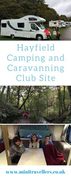 Hayfield Camping and Caravanning Club http://minitravellers.co.uk/hayfield-camping-caravanning-club/#ukftb #familytravel #pbloggers