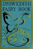 The Swedish Fairy Book by Klara Stroebe, George Hood, and Frederick Herman Martens Childrens Book Shelves, Childrens Books, Android Book, Typography Prints, Free Kindle Books, Stories For Kids, Book Illustration, Illustrations, Cover Art
