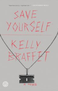 save yourself kelly braffet