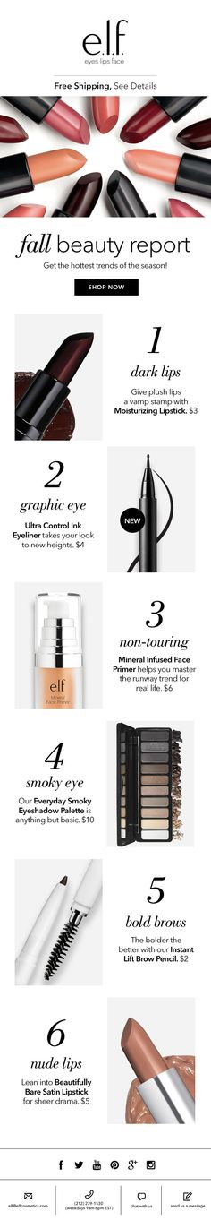 The fall beauty report: try the hottest trends of the season! CLIENT: e.l.f. Cosmetics Built by: Mark Nayve | SellUP
