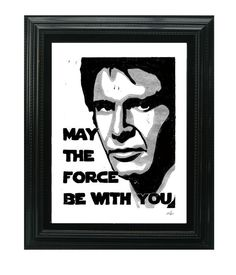 Han Solo Said It!