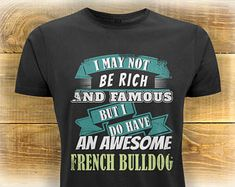 French Bulldog T Shirt, Frenchie Lover Gift, Womens T-Shirt, Dog Gifts For Women, Cotton Womens Clothing, Birthday Dog Lover Gifts