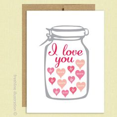 I Love You More and More - Mason Jar - Rustic - Heart Candy  - Valentine's Day Card - Funny Card - Boyfriend - Girlfriend - Husband - Wife. $4,00, via Etsy.