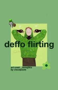 deffo flirting (𝗱𝗿𝗲𝗮𝗺𝘅𝗿𝗲𝗮𝗱𝗲𝗿) - a/n - Wattpad