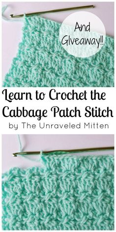 Learn to Crochet the Cabbage Patch Stitch.  GIVEAWAY IS CLOSED  Crochet Stitch   Textured Crochet Stitch   Blanket   Afghan   Baby Blanket   Scarf