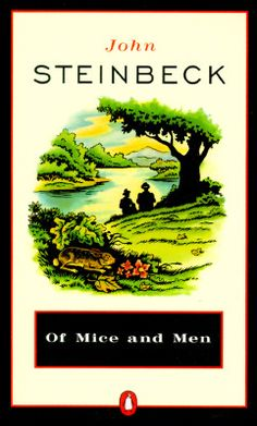 Of Mice and Men - my favourite book. Worth a read. Or two.  I can't read it but every once in a while because I WEEP every time. Even if I think about it too much, I'll cry.