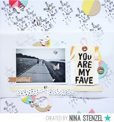 #papercraft #scrapbook #layout.  You are my fave  by NinaSt at @Studio_Calico
