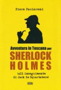Avventura in Toscana per Sherlock Holmes